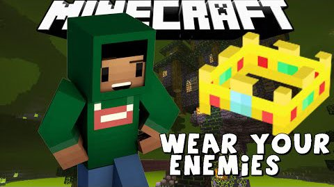 Мод Wear Your Enemies 1.8